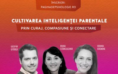 Cultivarea inteligenței parentale prin curaj, compasiune și conectare